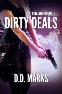 Dirty Deals: Olesia Anderson Thriller #1