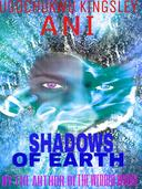 Shadows of Earth