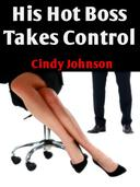 His Hot Boss Takes Control