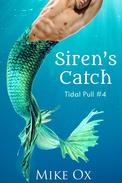 Tidal Pull #4: Siren's Catch (Reluctant Gay Sex Slave Menage)