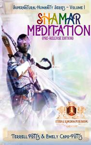 Shamar Meditation: Pre-Release Edition