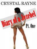 Diary of a Jezebel Pt. 1
