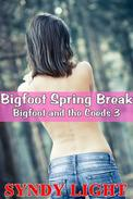 Bigfoot Spring Break (Creature, Mutliples, Interracial, Lesbian)