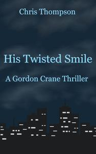 His Twisted Smile