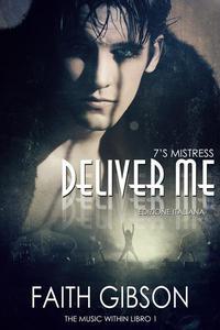 Deliver Me - Edizione Italiana