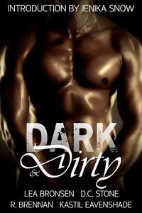 Dark & Dirty