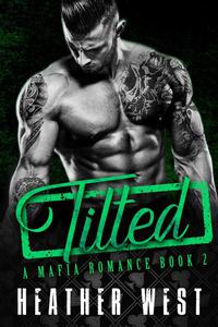 Tilted (Book 2)