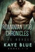 Romanian Mob Chronicles Box Set 1-3
