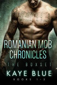 Romanian Mob Chronicles Box Set 1-3