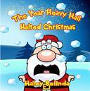 The Year Heavy Hail Halted Christmas