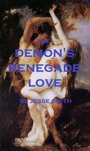 The Demon's Renegade Love
