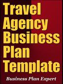 Travel Agency Business Plan Template (Including 6 Special Bonuses)