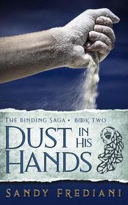 Dust in His Hands