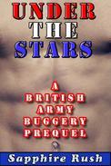 Under the Stars: A British Army Buggery Prequel (voyeur gay soldier)
