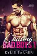 Chasing Bad Boys: A Bad Boy Romance Series (Chasing Bad Boys Book 1)