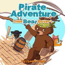 Little Bear Dover's Pirate Adventure