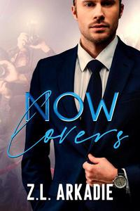 Now Lovers, A Hollywood Love Story (Sonja & Jay, #2)