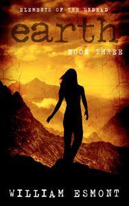 Earth: A Zombie Apocalypse Novel