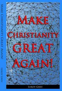 Make Christianity Great Again!