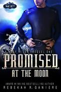 Promised at the Moon