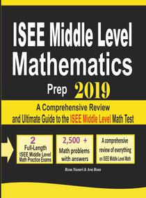 ISEE Middle Level Mathematics Prep 2019: A Comprehensive Review and Ultimate Guide to the ISEE Middle Level Math Test