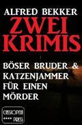 Zwei Krimis: Böser Bruder & Katzenjammer für einen Mörder