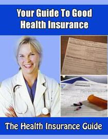 Your Guide to Health Insurance