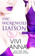 The Werewolf Liaison: (part two) Billionaires After Dark