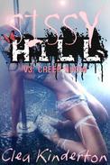 Sissy Hill: Creep Show