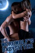 The Werewolf's Babysitter (a paranormal shapeshifter erotica)