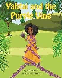 Yahtai and the Purple Vine
