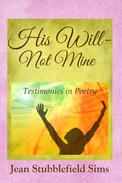 His Will - Not Mine