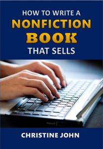 How to Write a Nonfiction Book that Sells