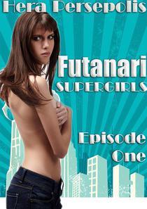 Futanari Supergirls: Origins