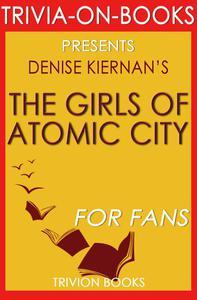 The Girls of Atomic City by Denise Kiernan (Trivia-On-Books)