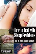 How to Deal with Sleep Problems