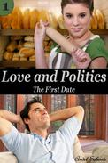 Love and Politics - The First Date