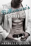 The Billionaire's Son 2: Masquerade (Erotic Romance Series)
