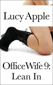 Office Wife 9: Lean In
