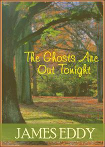 The Ghosts Are Out Tonight