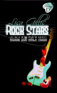 Rising Sun, Half Moon, Rock Stars
