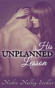 His Unplanned Lesson