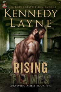 Rising Flames (Surviving Ashes, Book Five)