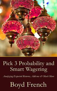 Pick 3 Probability and Smart Wagering