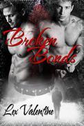 Broken Bonds