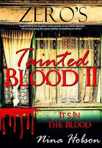 Tainted Blood II: It's In The Blood