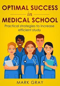 Optimal success in medical school