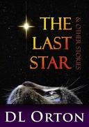 The Last Star & Other Stories
