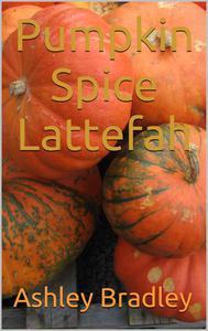 Pumpkin Spice Lattefah