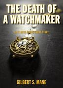 The Death of a Watchmaker